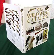 The Wild West Catalog Hardcover Bruce Wexler 2008