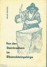 Barthel Von den Steinbrechern im Elbsandsteingebirge Steinbruch EA 1959