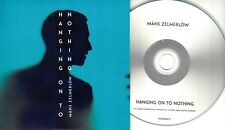 MANS ZELMERLOW Hanging On To Nothing 2016 Swedish 1-trk promo test CD