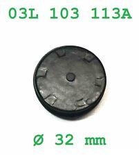 Verschlussdeckel Nockenwelle SKODA 03L 103 113A  Ø32mm