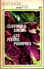 Clifford D. Simak - Les fleurs pourpres  (Galaxie bis N°5 - EO - 1967)