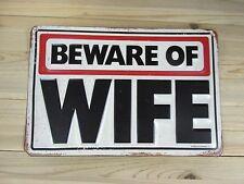 Beware of wife tin metal sign home Kitchen decor husband Joke Fun Womans Men's