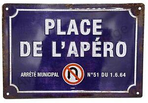 """Plaque vintage humoristique """"Place de l'apéro"""" idée cadeau NEUF"""