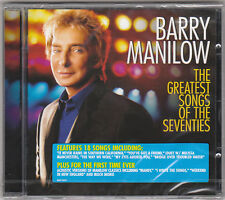 BARRY MANILOW - THE GRATEST SONGS OF THE SEVENTIES - CD (NUOVO SIGILLATO)