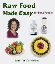 Raw Food Made Easy: For 1 or 2 People