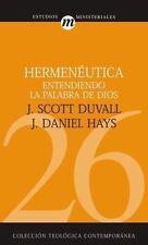 Hermeneutica Entendiendo La Palabra de Dios = Grasping God's Word (Paperback or