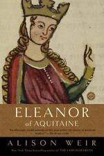 Ballantine Reader's Circle: Eleanor of Aquitaine : By the Wrath of God, Queen o…