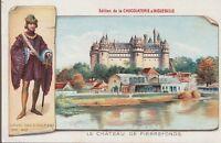 chromo aiguebelle- chateau de pierrefonds- louis duc d'orléans 1372-1407