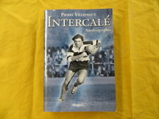 Pierre VILLEPREUX - Intercalé - autobiographie - 2010
