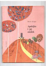 Maria Kruger Apolejka i jej osiołek il Z Witwicki 1985 Polish book for childrens