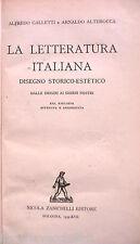 LA LETTERATURA ITALIANA Disegno storico Alfredo Galletti Arnaldo Alterocca 1939