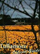 Tullamore Official Guide History, Maps, Photos, before the digital age, v good