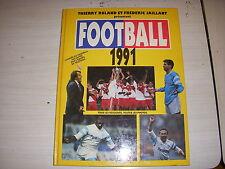 FOOTBALL 1991 RESULTATS et PHOTOS T ROLAND - F JAILLANT TF1 Editions