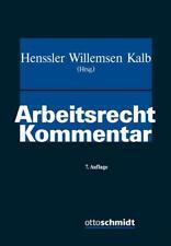 Henssler, Arbeitsrecht Kommentar, 7. Auflage 2016