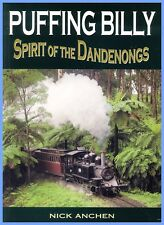 Puffing Billy Spirit of The Dandenongs Nick Anchen Paperback 3rd Ed 2017