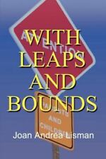 With Leaps and Bounds by Joan Andrea Lisman (2001, Paperback)