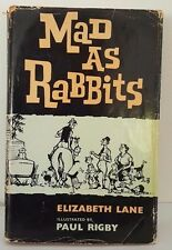 Mad As Rabbits by Elizabeth Lane,  Illustrator. Paul Rigby 1st Ed HB Rare VG