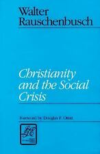 Christianity and the Social Crisis (Library of Theological Ethics)