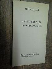 Lendemain sans encolure / Michel Dansel