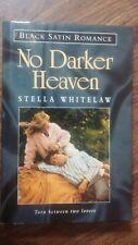 No Darker Heaven by Stella Whitelaw (Hardback, 1997)