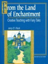 From the Land of Enchantment: Creative Teaching with Fairy Tales (Gifted Treasu