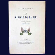 LE MIRACLE DE LA PIE - A. France / M. Lalau