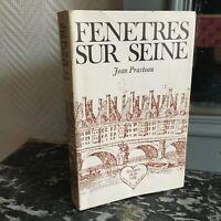 [ París ] Ventanas En Seine Por Jean Prasteau Ediciones de La Palais Royal 1971