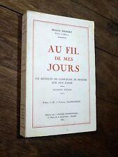 Marcel Dessert - Au fil de mes jours 1966 Cahiers Bourbonnais MÉDECIN CAMPAGNE