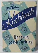 Bircher-ReyKochbuch für einfache gesunde Ernährung 1943