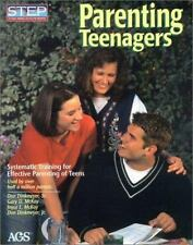 Parenting Teenagers: Systematic Training for Effective Parenting of Teens (STEP)