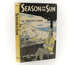 Wolcott Gibbs 'Season in the Sun'. Random House, New York, 1951. 1st Ed w/ DJ