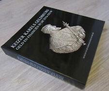 Keizer Karels Geldbeurs Geld en Financien in de XVIe eeuw.