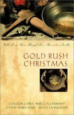 Gold Rush Christmas by Coble, Germany, Hake, and Livingston 2003
