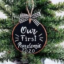 Custom Our First Pandemic 2020 Christmas wood Ornament Handmade Personalized