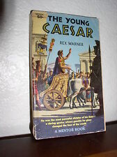 The Young Caesar by Rex Warner (Mentor,MD254,1'st Mar.1959,Paperback)