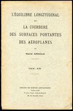 René Arnoux : EQUILIBRE & COURBURE des SURFACES PORTANTES DES AEROPLANES - 1910