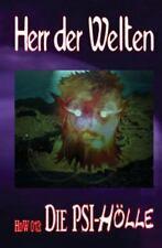 Herr der Welten: HdW 013: Die PSI-Hölle by Erno Fischer (2014, Paperback)