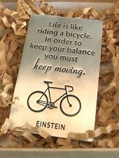 """New - """"Life is Like Riding a Bicycle"""" Solid Pewter Paperweight - Einstein Quote"""