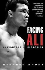 Facing Ali: The Opposition Weights in by Stephen Brunt ~ PB.t  >NEW<