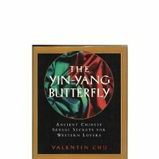 The Yin-Yang Butterfly: Ancient Chinese Sexual Sec