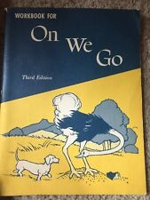 1963 Work Ok For ON WE GO, Second Reader, Level 2, Non Used, No Rips