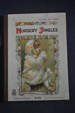 Ca 1900 *SUPER* Nursery Jingles - Fairy Gold Series, Illustrated E Stuart Hardy