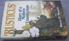 RUSTICUS Brian P. Martin Diary Of A Modern Countryman HB DW 1/1 Country Nature