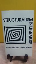 Structuralism in Literature : An Introduction by Robert Scholes (FC4-2)