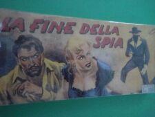 CY TEX Raccoltina Bianca (1-7) N. 5 LA FINE DELLA SPIA  ANASTATICA Galep