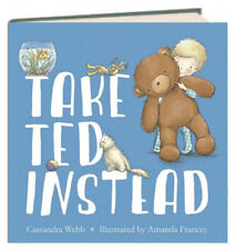Take Ted Instead by Caxxabdra Webb (2013, Hardcover)