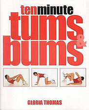 Ten Minute Tums and Bums,Thomas, Gloria,New Book mon0000020329