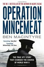 Operation Mincemeat: The True Spy Story That Changed the Cours ..9781408809211