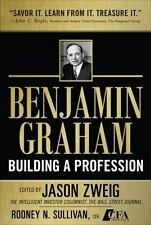 Benjamin Graham, Building a Profession: The Early Writings of the Father of Secu