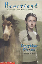 Everything Changes by Lauren Brooke (Paperback, 2004)